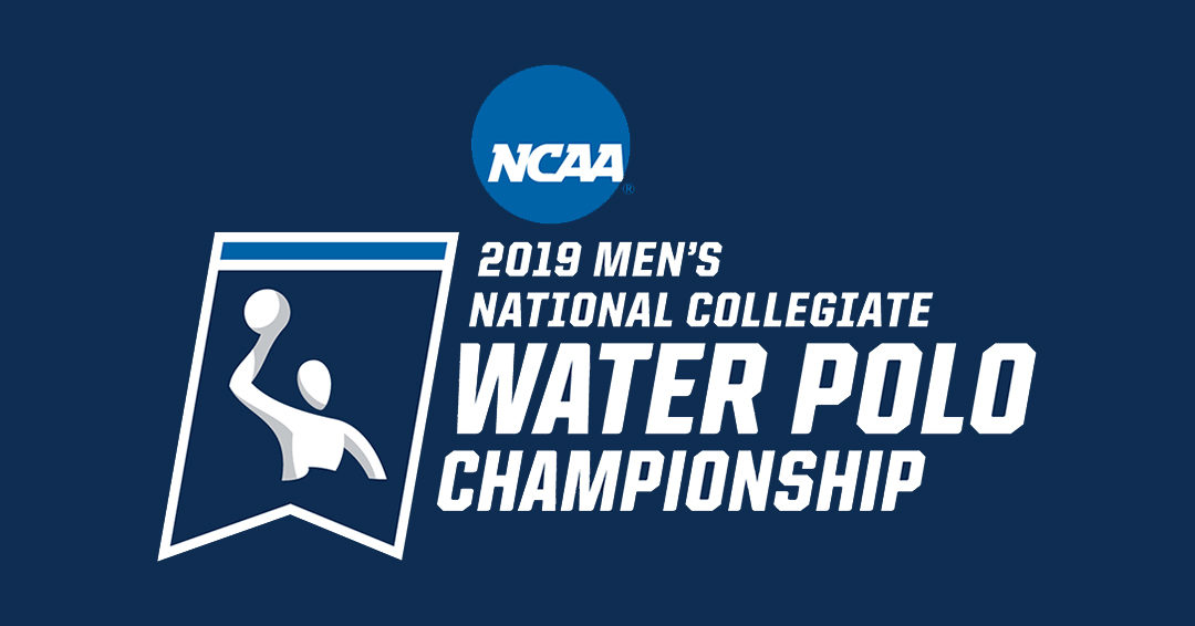 NATIONAL COLLEGIATE ATHLETIC ASSOCIATION RELEASES BRACKET FOR 2019 NCAA MEN'S WATER POLO CHAMPIONSHIP